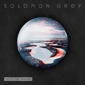 The Selected Works album by Solomon Grey
